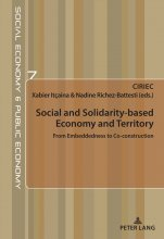 """Social and Solidarity-based Economy and Territory From Embeddedness to Co-construction"", dirigé par Xabier Itçaina et Nadine Richez-Battesti, est paru"